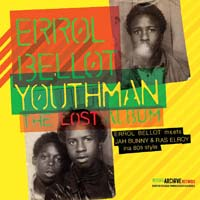 Errol Bellot - Youthman The Lost Album LP Reggae Archive