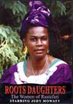 Roots Daughters: The Women Of Rastafari Judy Mowatt DVD