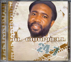 Al Campbell - 24 7 CD Reggae Road 2006 NEW SEALED Roots Lovers