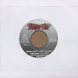 "Alborosie & I Eye - Mama Don't Like You Boy 7"" SHENGEN"