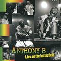 Anthony B Live On The Battlefield 2CD New Sealed Reggae