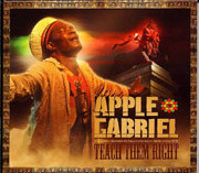 Apple Gabriel - Teach Them Right CD New Roots Dub