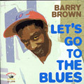 Barry Brown - Let's Go To The Blues CD Kingston Sounds