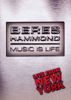 Beres Hammond Live From New York - Music Is Life DVD 2001 2 hours running time