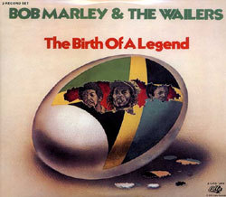 Bob Marley & The Wailers - Birth Of A Legend LP 1963 CALLA NEW REISSUE