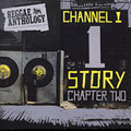 Channel One Story Chapter 2: Reggae Anthology 2xCD