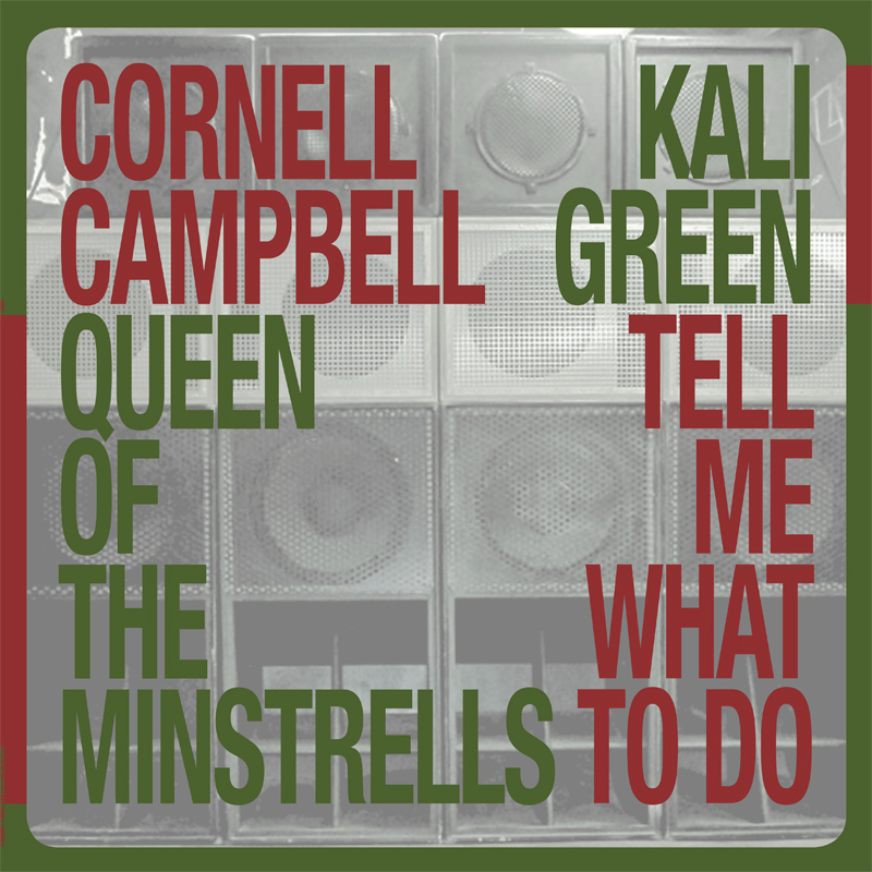 Cornell Campbell Queen Of The Minstrells Kali Green