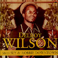 Delroy Wilson Meets Sly & Robbie Downtown LP Reggae