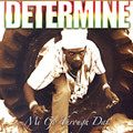 Determine - Mi Go Through Dat CD NEW DANCEHALL REGGAE