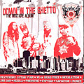 Down In The Ghetto The Mixtape CD Project Groundation