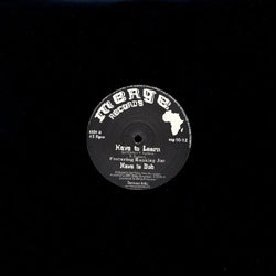"Earl Sixteen Ranking Joe - Have To Learn / Nick Mannasseh Have To Dub 10"" MERGE"