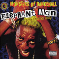 Elephant Man - Monsters Of Dancehall CD Dancehall