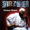Fantan Mojah - Stronger CD New Dancehall Roots Reggae