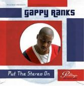 Gappy Ranks - Put The Stereo On CD 2010 Greensleeves