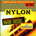 Greensleeves One Drop Rhythm 01: Nylon Riddim CD NEW