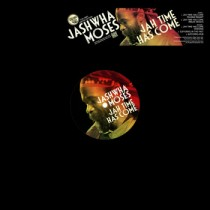 "Jashwha Moses - Jah Time Has Come Rootikal Redub / Album Version / Dubwise / Suffering In The Past / Dub 12"" Sugar Shack Records"