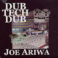 Joe Ariwa - Dub Tech Dub CD Ariwa Mad Professor Dub