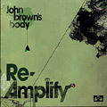 John Brown's Body - ReAmplify CD Easy Star Dub Roots