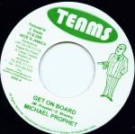 "Michael Prophet - Get On Board / I&I Riddim 7"" Teams"