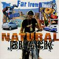 Natural Black - Far From Reality  (NEW SEALED CD 2006)