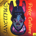 Peter Culture - Sanctified CD Wicked Roots N Dub