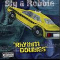 Sly & Robbie - Rhythm Doubles CD REGGAE TAXI LABEL