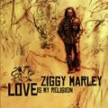 Ziggy Marley - Love Is My Religion CD Tuff Gong Sealed